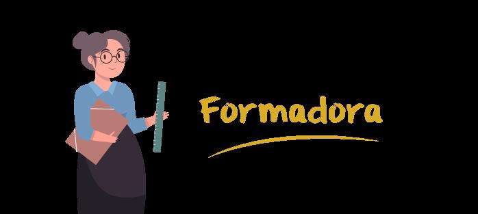 Formadora